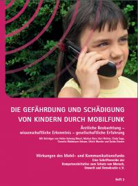 Broschüre: Die Gefährdung und Schädigung von Kindern durch Mobilfunk