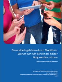 Broschüre: Gesundheitsgefahren durch Mobilfunk: Zum Schutz der Kinder tätig werden