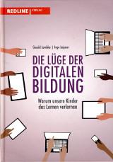 Gerald Lembke/Ingo Leipner: Die Lüge der digitalen Bildung