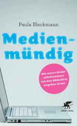 Paula Bleckmann: Medienmündig