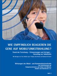 Broschüre: Wie empfindlich reagieren die Gene auf Mobilfunkstrahlung?